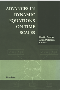 Allan Peterson: Advances in dynamic equations on time scales