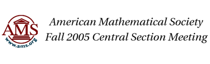 American Mathematical Society—Fall 2005 Central Section Meeting
